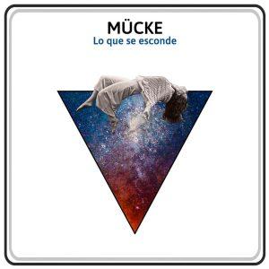mÜcke - Lo que se esconde